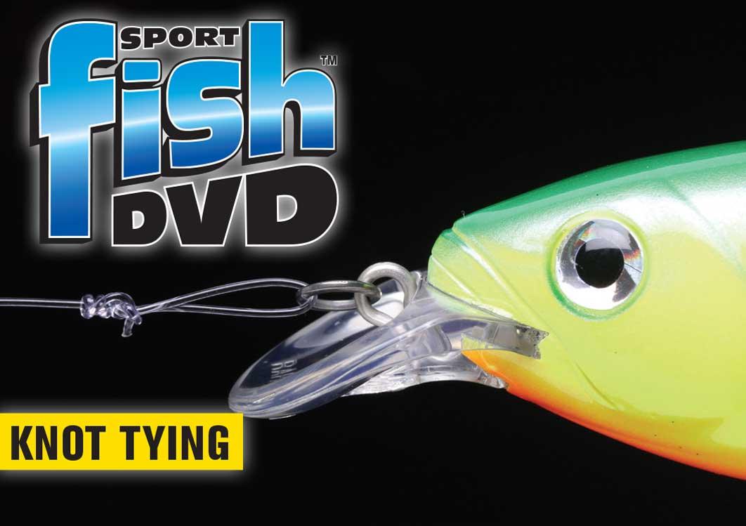 Sport Fish Knot Tying